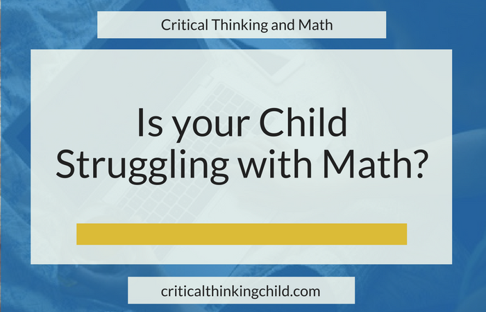 Is your child struggling with math?
